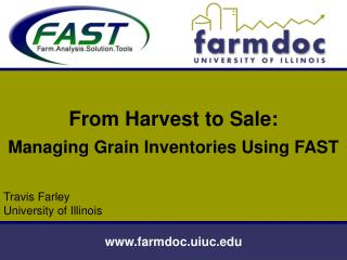 From Harvest to Sale: Managing Grain Inventories Using FAST