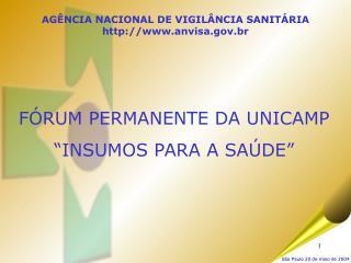 AGÊNCIA NACIONAL DE VIGILÂNCIA SANITÁRIA anvisa.br