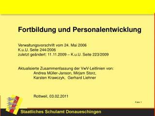 Fortbildung und Personalentwicklung Verwaltungsvorschrift vom 24. Mai 2006 K.u.U. Seite 244/2006