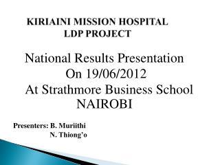 KIRIAINI MISSION HOSPITAL LDP PROJECT
