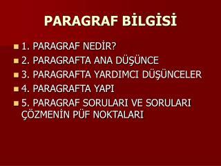 PARAGRAF BİLGİSİ
