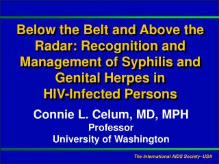 Connie L. Celum, MD, MPH Professor University of Washington