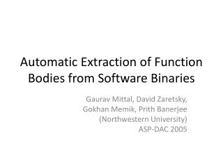 Automatic Extraction of Function Bodies from Software Binaries