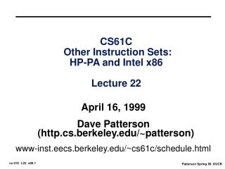 CS61C  Other Instruction Sets:  HP-PA and Intel x86  Lecture 22
