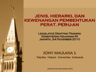 SONY MAULANA S. Fakultas  Hukum  Universitas  Indonesia