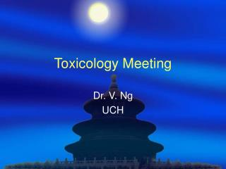 Toxicology Meeting