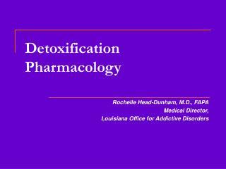 Detoxification  Pharmacology