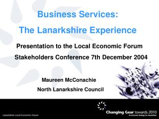 Business Services: The Lanarkshire Experience