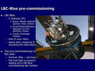 LBC-Blue pre-commissioning
