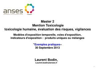 Master 2   Mention Toxicologie  toxicologie humaine, évaluation des risques, vigilances