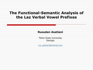 The  Functional-Semantic Analysis of the Laz Verbal Vowel Prefixes