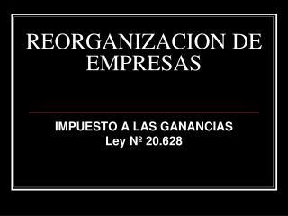 REORGANIZACION DE EMPRESAS