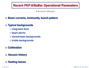 Recent PEP-II/BaBar Operational Parameters
