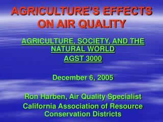 AGRICULTURE S EFFECTS ON AIR QUALITY