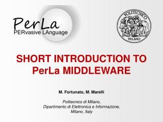 SHORT INTRODUCTION TO PerLa MIDDLEWARE
