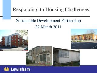 Responding to Housing Challenges