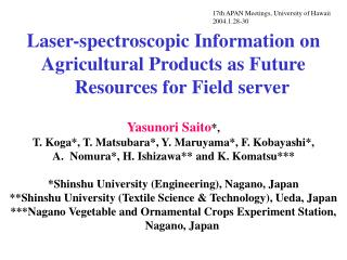 Laser-spectroscopic Information on  Agricultural Products as Future Resources for Field server