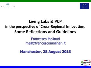 Living Labs & PCP in the perspective of Cross-Regional Innovation. Some Reflections and Guidelines