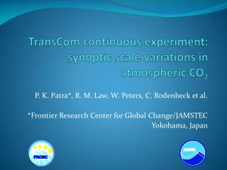 TransCom  continuous experiment: synoptic scale variations in atmospheric CO 2