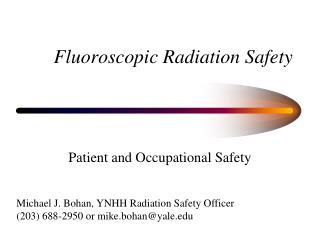Fluoroscopic Radiation Safety