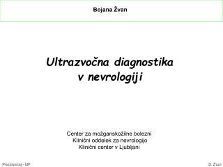 Ultrazvočna diagnostika  v nevrologiji