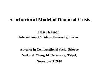 A behavioral Model of financial Crisis