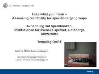 Katarina Mühlenbock, datalingvist katarina.muhlenbock@vgregion.se