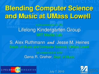 Blending Computer Science and Music at UMass Lowell
