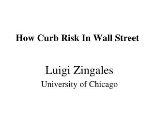 How Curb Risk In Wall Street