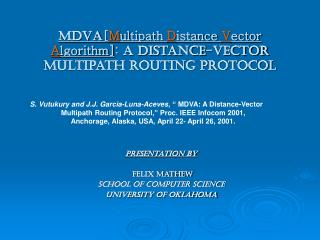 MDVA [ M ultipath  D istance  V ector  A lgorithm] :  A Distance-Vector Multipath Routing Protocol