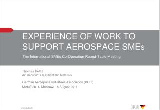 Experience of Work to Support Aerospace  SME s