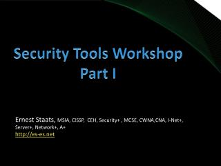 Security Tools Workshop Part I