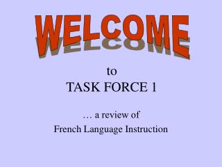 to TASK FORCE 1