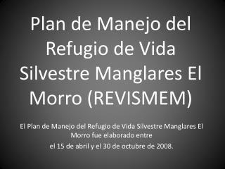 Plan de Manejo del Refugio de Vida Silvestre Manglares El Morro (REVISMEM)