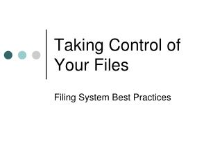 Taking Control of Your Files