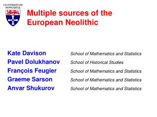 Multiple sources of the European Neolithic