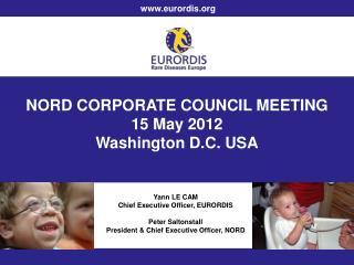 NORD CORPORATE COUNCIL MEETING 15 May 2012 Washington D.C. USA