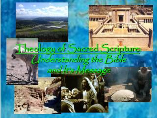 Theology of Sacred Scripture : Understanding the Bible and It�s Message