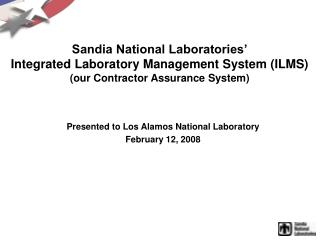 Presented to Los Alamos National Laboratory February 12, 2008