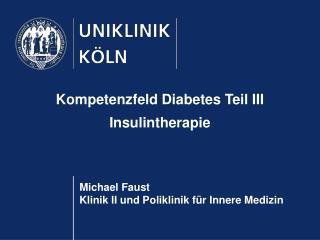 Michael Faust Klinik II und Poliklinik für Innere Medizin
