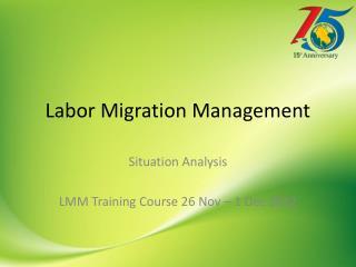 Labor Migration Management