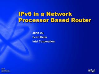 IPv6 in a Network Processor Based Router