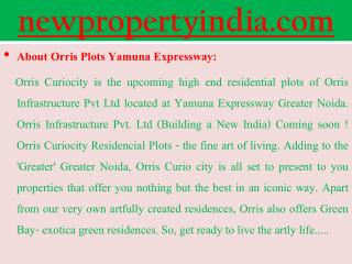 Orris Curio City Noida New Plots @@ {{ 09654435045 }} ......