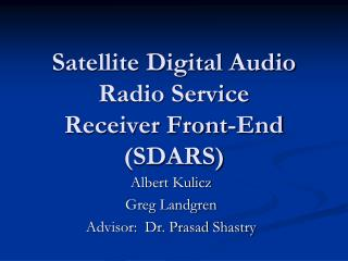 Satellite Digital Audio Radio Service Receiver Front-End (SDARS)