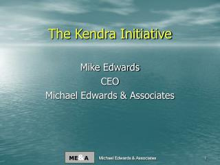 The Kendra Initiative