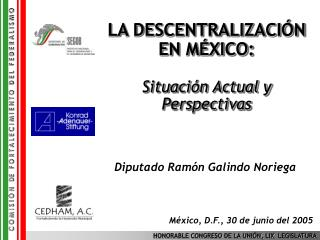 LA DESCENTRALIZACIÓN EN MÉXICO: Situación Actual y Perspectivas
