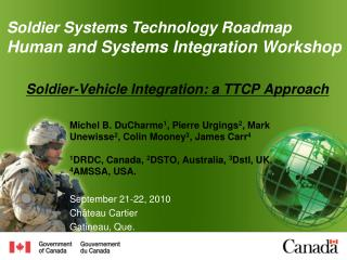Soldier-Vehicle Integration: a TTCP Approach