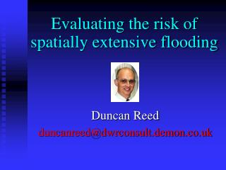 Evaluating the risk of spatially extensive flooding