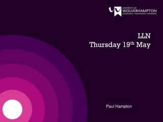 LLN    Thursday 19 th  May