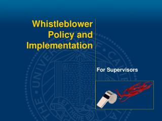 Whistleblower Policy and  Implementation